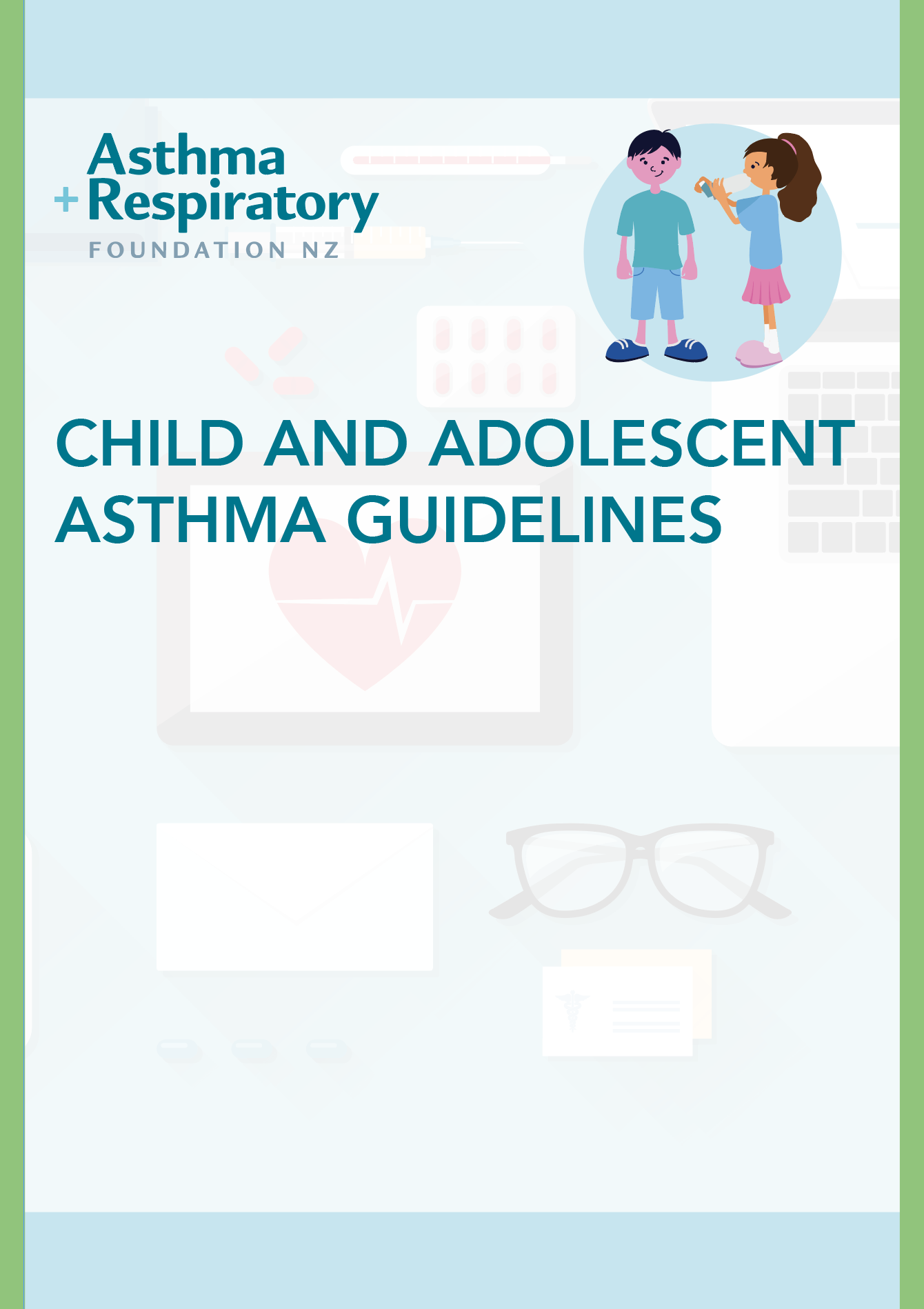Child and Adolescent Asthma Guidelines