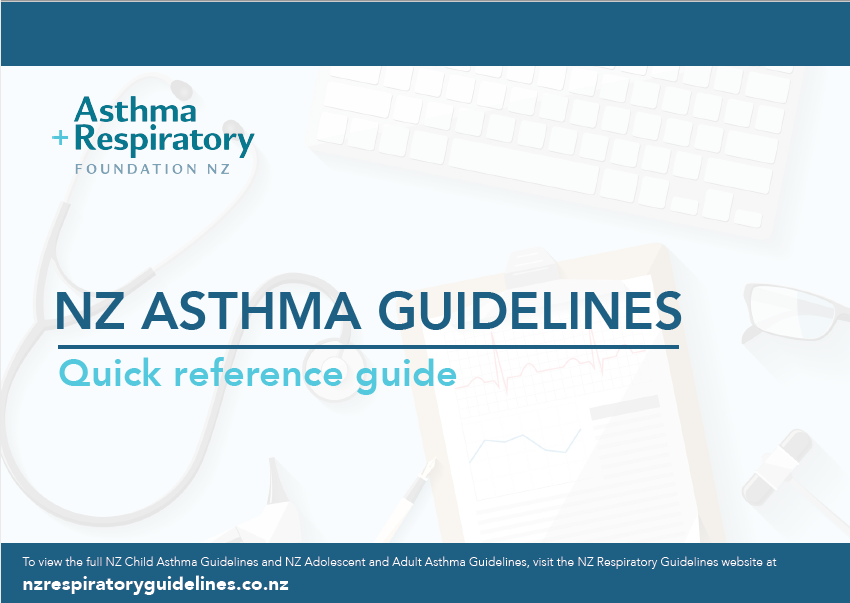 NZ Asthma Guidelines - Quick Reference Guide