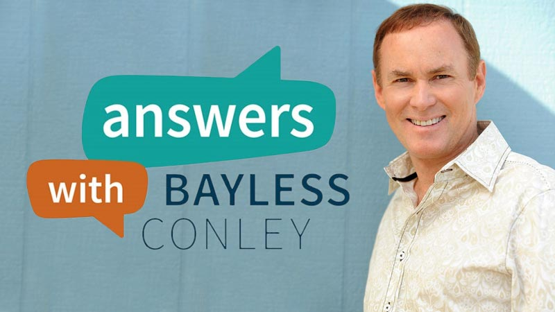 Answers with Bayless Conley, Answers with Bayless Conley, Season 19 Episode 27