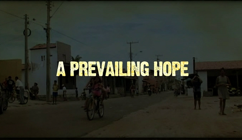 A Prevailing Hope