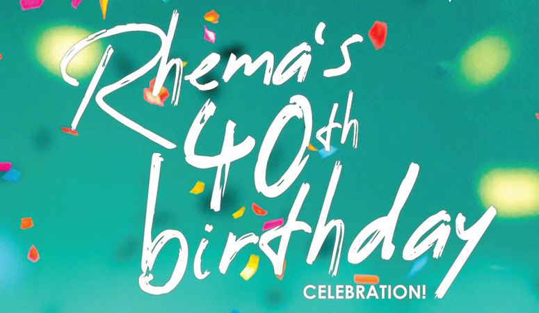 Rhema – Celebrating 40 Years