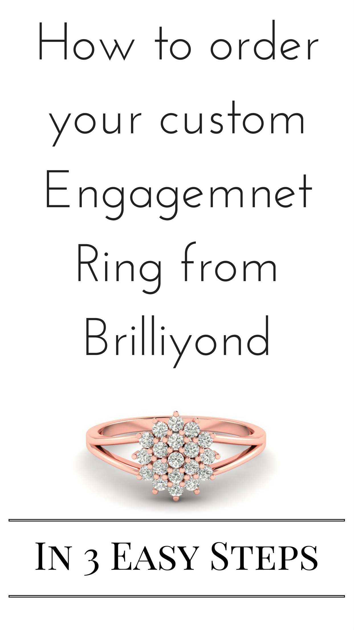 How to custom order your Engagement Ring from Brilliyond