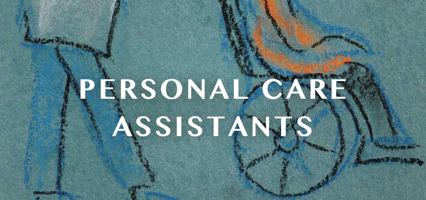 Personal Care Assistant (PCA)