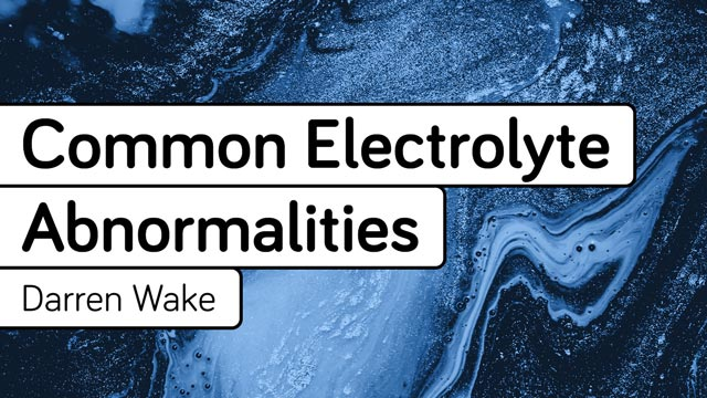 Cover image for: Introduction to Common Electrolyte Abnormalities