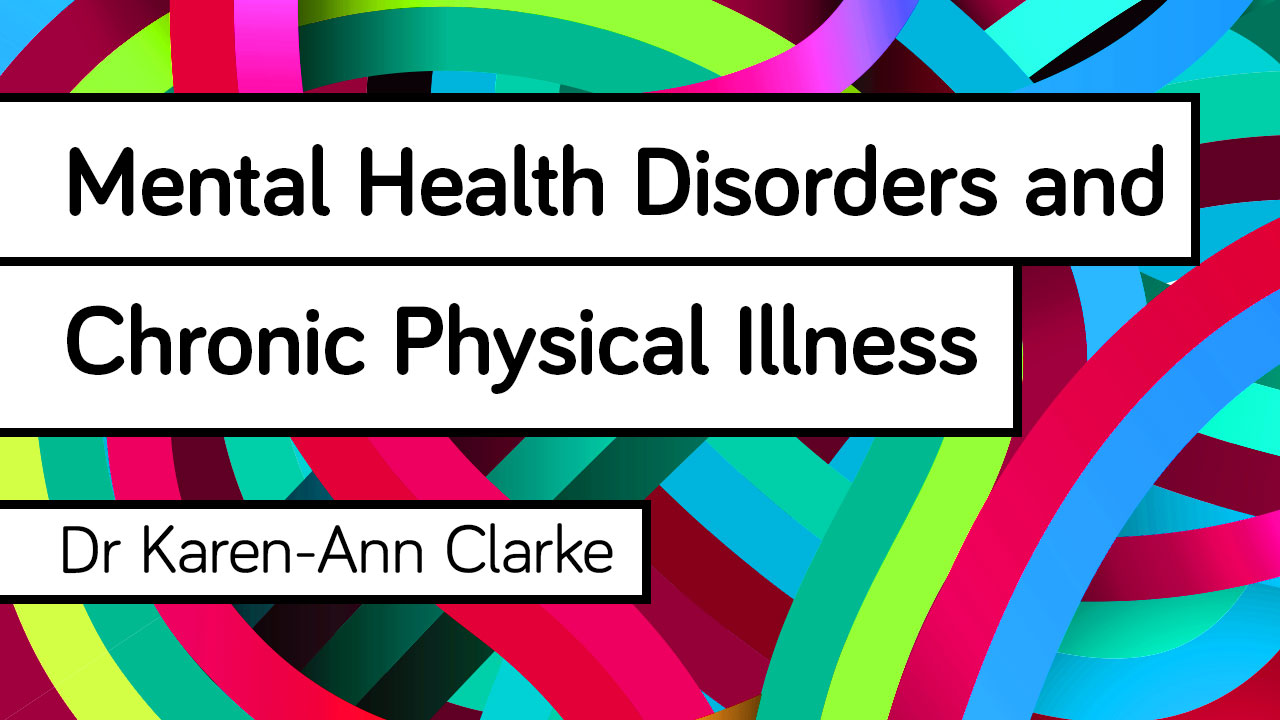 Image for Mental Health Disorders and Chronic Physical Illness