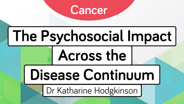 Image for Cancer: The Psychosocial Impact Across the Disease Continuum