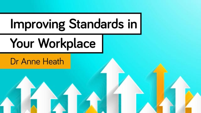 Cover image for: Improving Standards in Your Workplace
