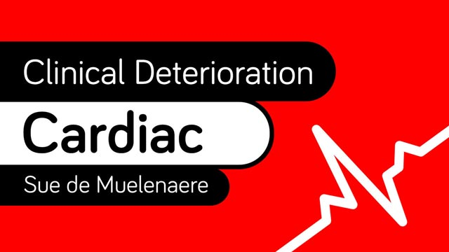 Image for Clinical Deterioration: Cardiac