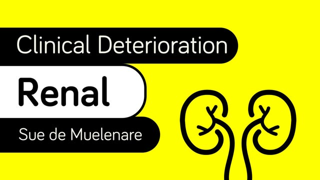 Image for Clinical Deterioration: Renal