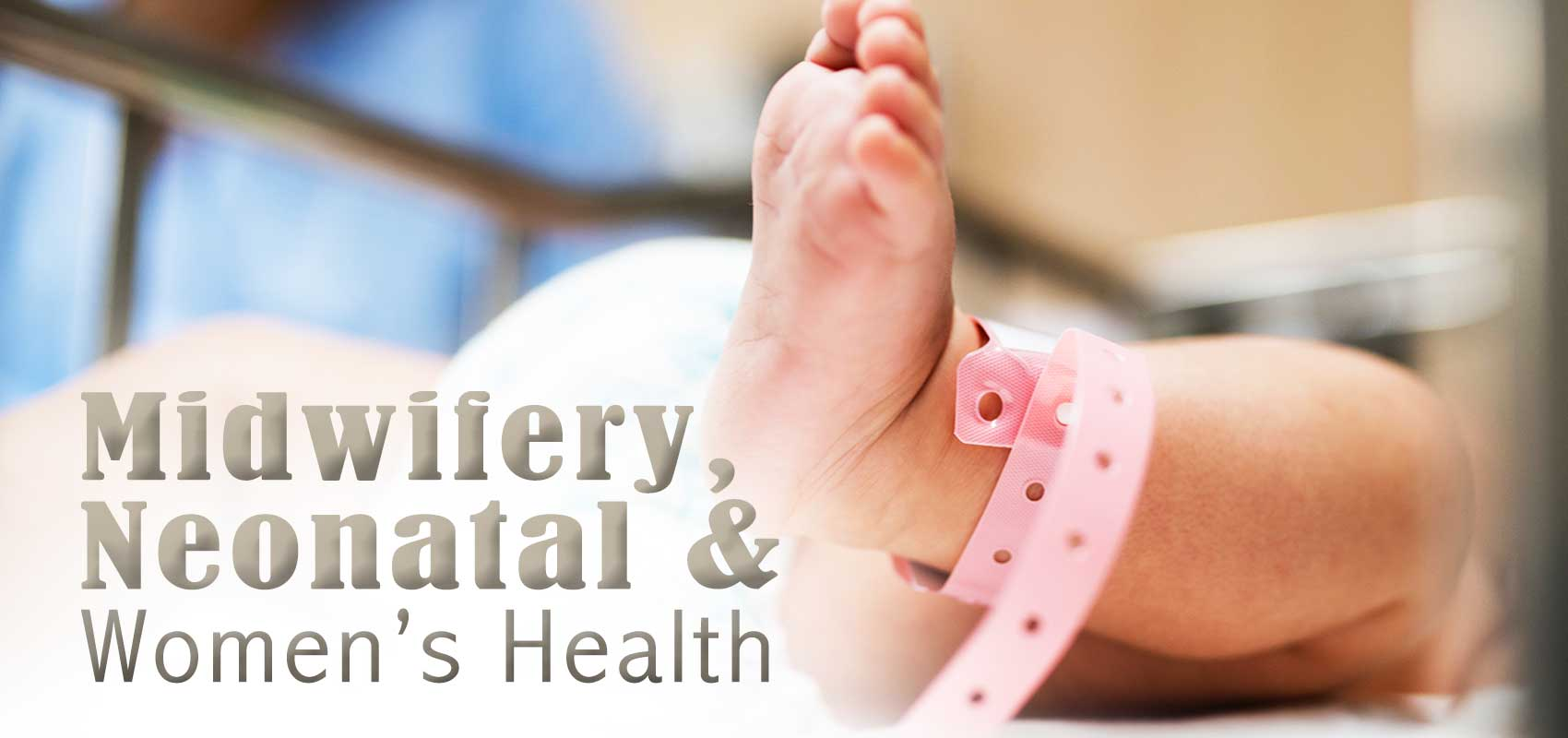 Midwifery, Neonatal and Women's Health