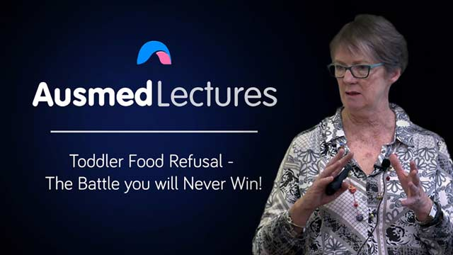 Cover image for lecture: Toddler Food Refusal - The Battle you will Never Win!