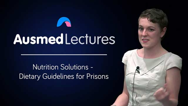 Cover image for lecture: Nutrition Solutions - Dietary Guidelines for Prisons