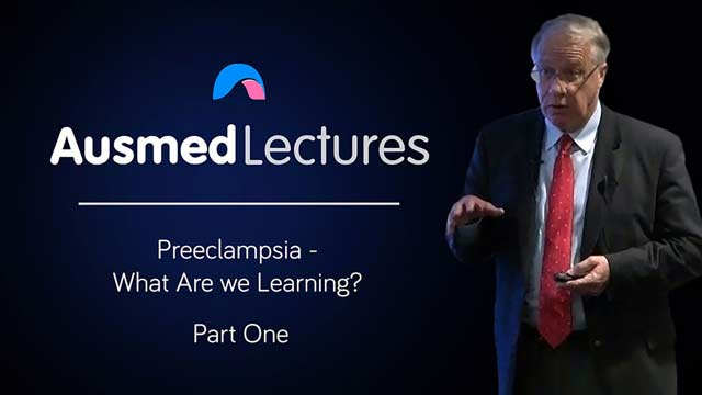 Cover image for lecture: Preeclampsia - What Are we Learning? (Part One)