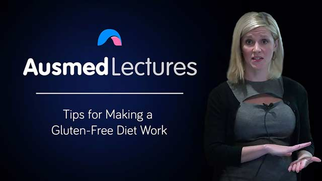 Cover image for lecture: Tips for Making a Gluten-Free Diet Work