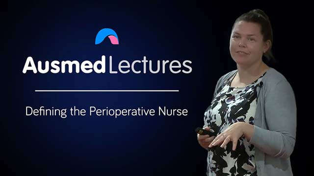 Cover image for lecture: Defining the Perioperative Nurse