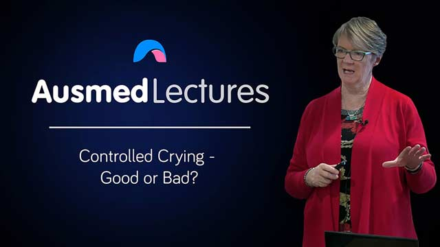 Cover image for lecture: Controlled Crying - Good or Bad?