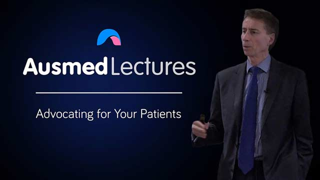 Cover image for lecture: Advocating for Your Patients