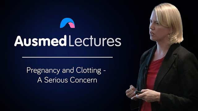 Cover image for lecture: Pregnancy and Clotting - A Serious Concern