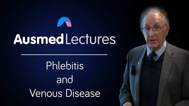 Cover image for lecture: Phlebitis and Venous Disease
