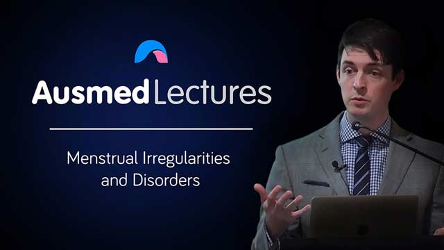 Cover image for lecture: Menstrual Irregularities and Disorders