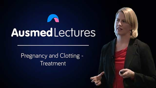 Cover image for lecture: Pregnancy and Clotting - Prevention and Treatment