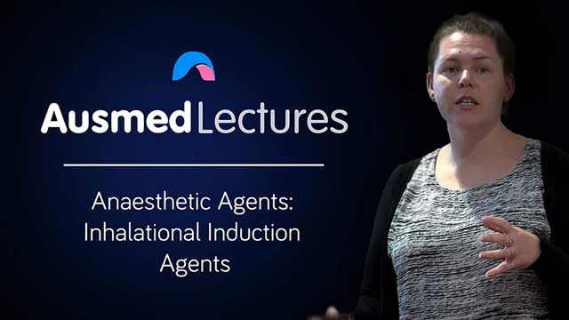 Cover image for lecture: Anaesthetic Agents: Inhalational Induction Agents