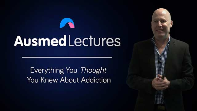 Cover image for lecture: Everything You Thought You Knew About Addiction