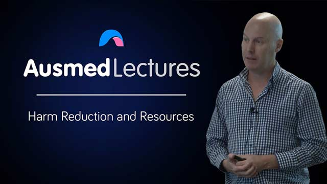 Cover image for lecture: Harm Reduction and Resources