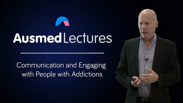 Cover image for lecture: Communication and Engaging with People with Addictions