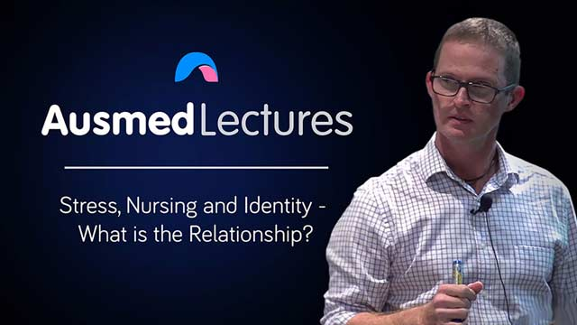 Cover image for lecture: Stress, Nursing and Identity - What is the Relationship?