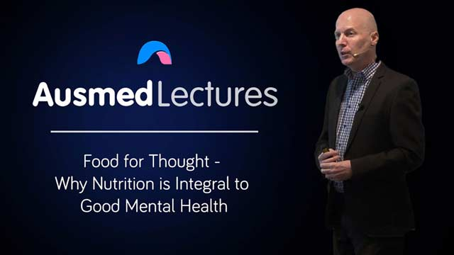 Cover image for lecture: Food for Thought - Why Nutrition is Integral to Good Mental Health