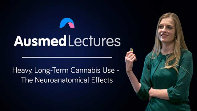 Cover image for lecture: Heavy, Long-Term Cannabis Use - The Neuroanatomical Effects