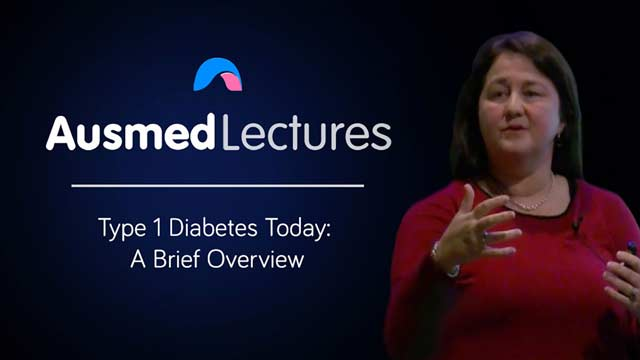 Cover image for lecture: Type 1 Diabetes Today: a Brief Overview
