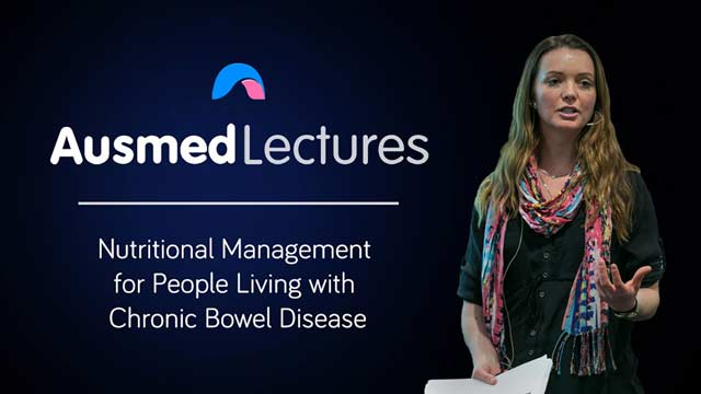 Cover image for lecture: Nutritional Management for People Living with Chronic Bowel Disease