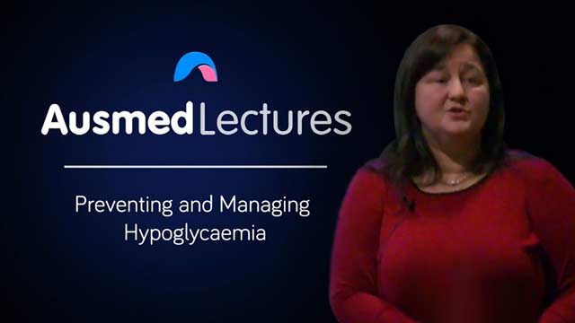Cover image for lecture: Preventing and Managing Hypoglycaemia