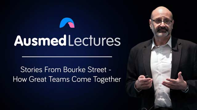 Cover image for lecture: Stories From Bourke Street - How Great Teams Come Together
