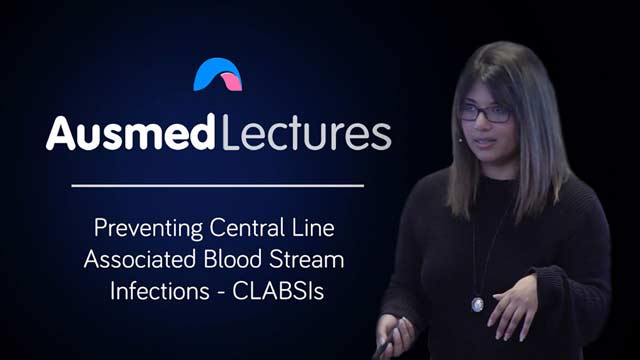 Cover image for lecture: Preventing Central Line Associated Blood Stream Infections - CLABSIs