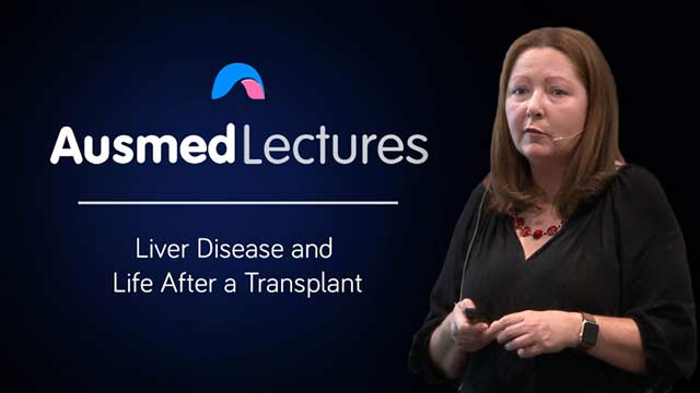 Cover image for lecture: Liver Disease and Life After a Transplant