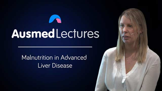 Cover image for lecture: Malnutrition in Advanced Liver Disease