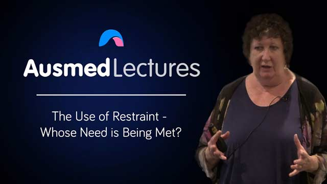 Cover image for lecture: The Use of Restraint - Whose Need is Being Met?