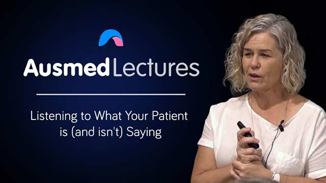 Cover image for lecture: Listening to What Your Patient is (and Isn't) Saying