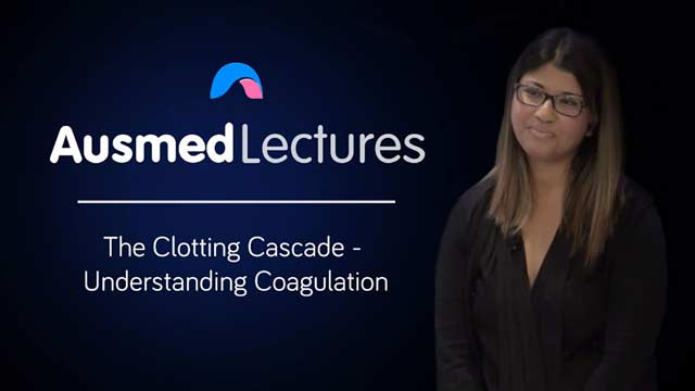 Cover image for lecture: The Clotting Cascade - Understanding Coagulation