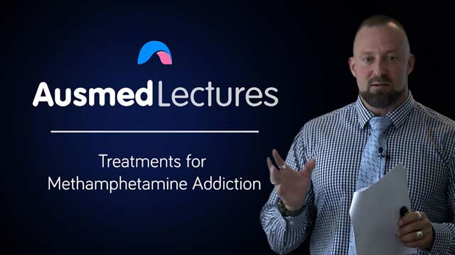 Cover image for lecture: Treatments for Methamphetamine Addiction