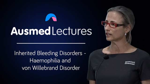 Cover image for lecture: Inherited Bleeding Disorders - Haemophilia and von Willebrand Disorder