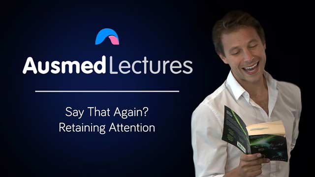 Cover image for lecture: Say That Again? Retaining Attention