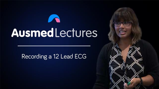 Cover image for lecture: Recording a 12 Lead ECG
