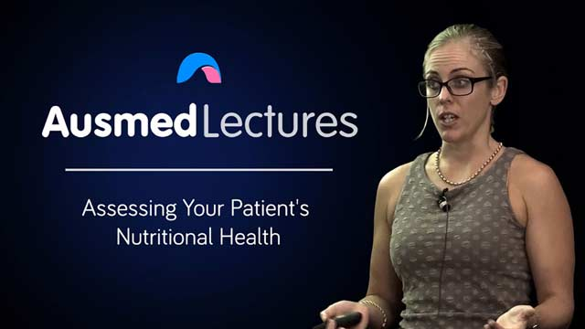 Cover image for lecture: Assessing Your Patient's Nutritional Health