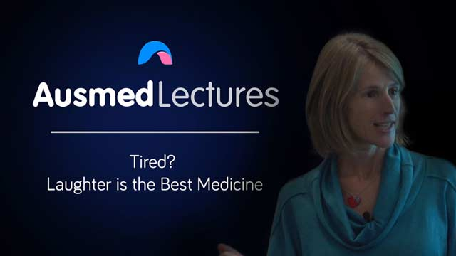 Cover image for lecture: Tired? Laughter is the Best Medicine