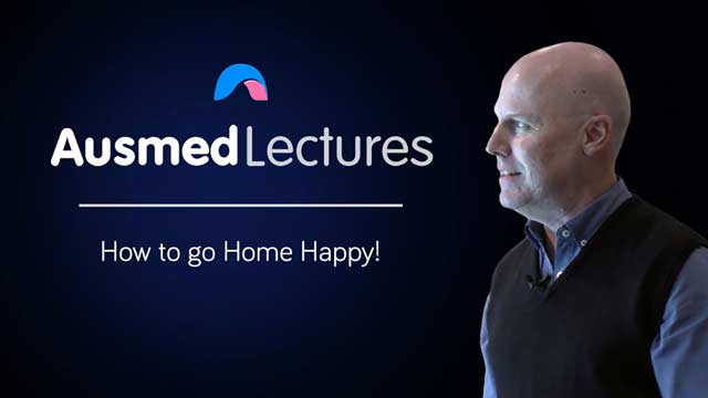Cover image for lecture: How to Go Home Happy!