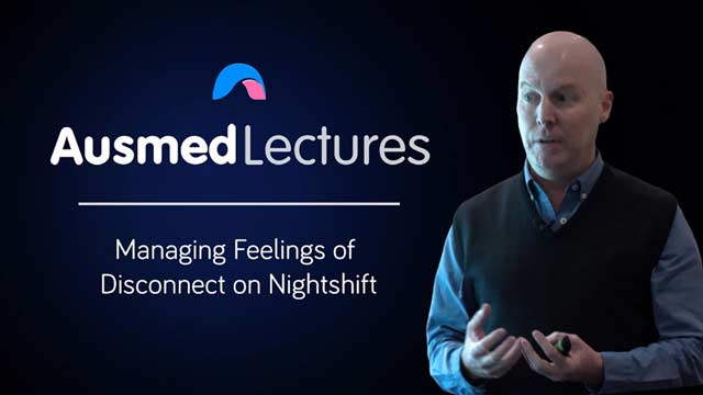 Cover image for lecture: Managing Feelings of Disconnect on Nightshift